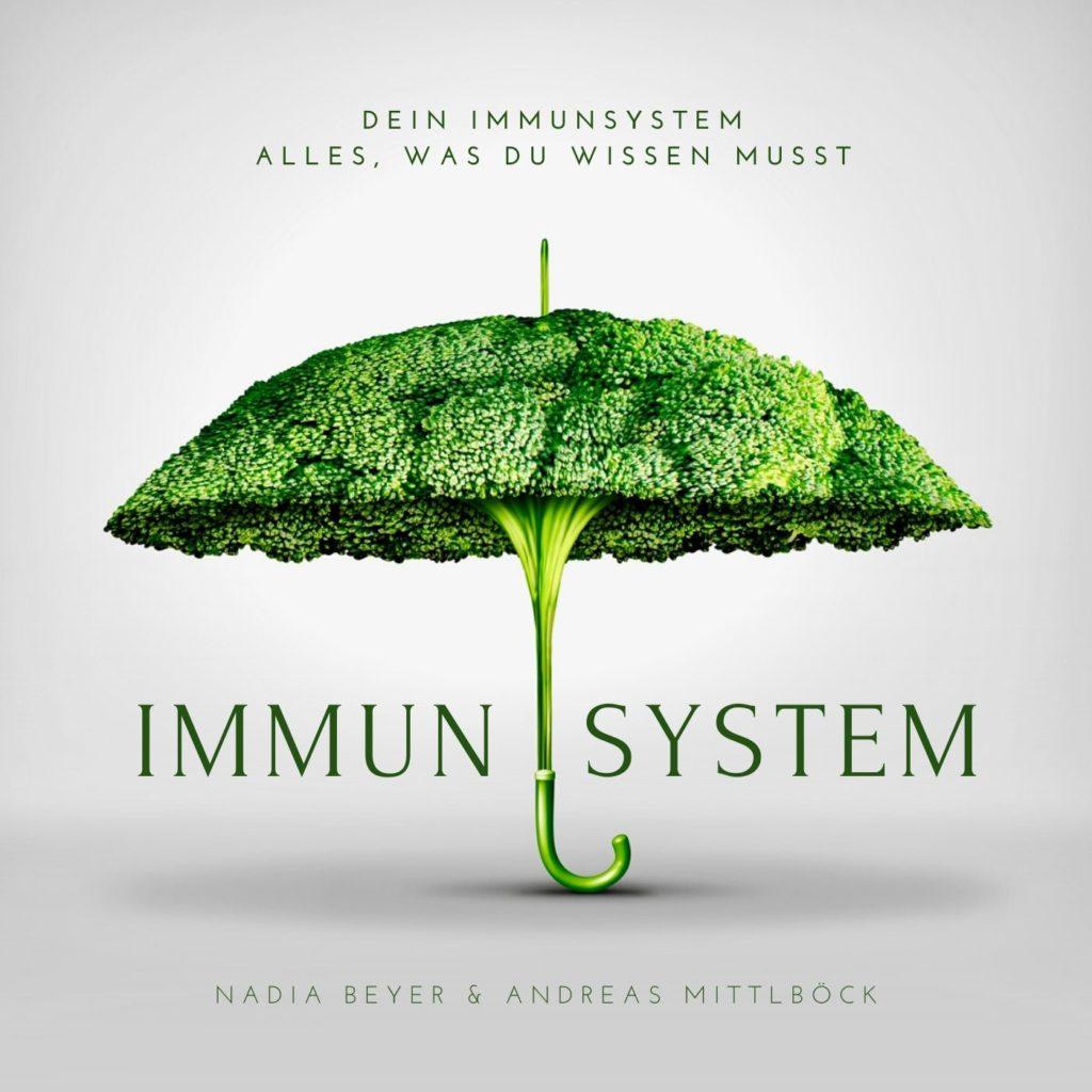 Immunsystem stärken Nadia Beyer Andreas Mittlböck
