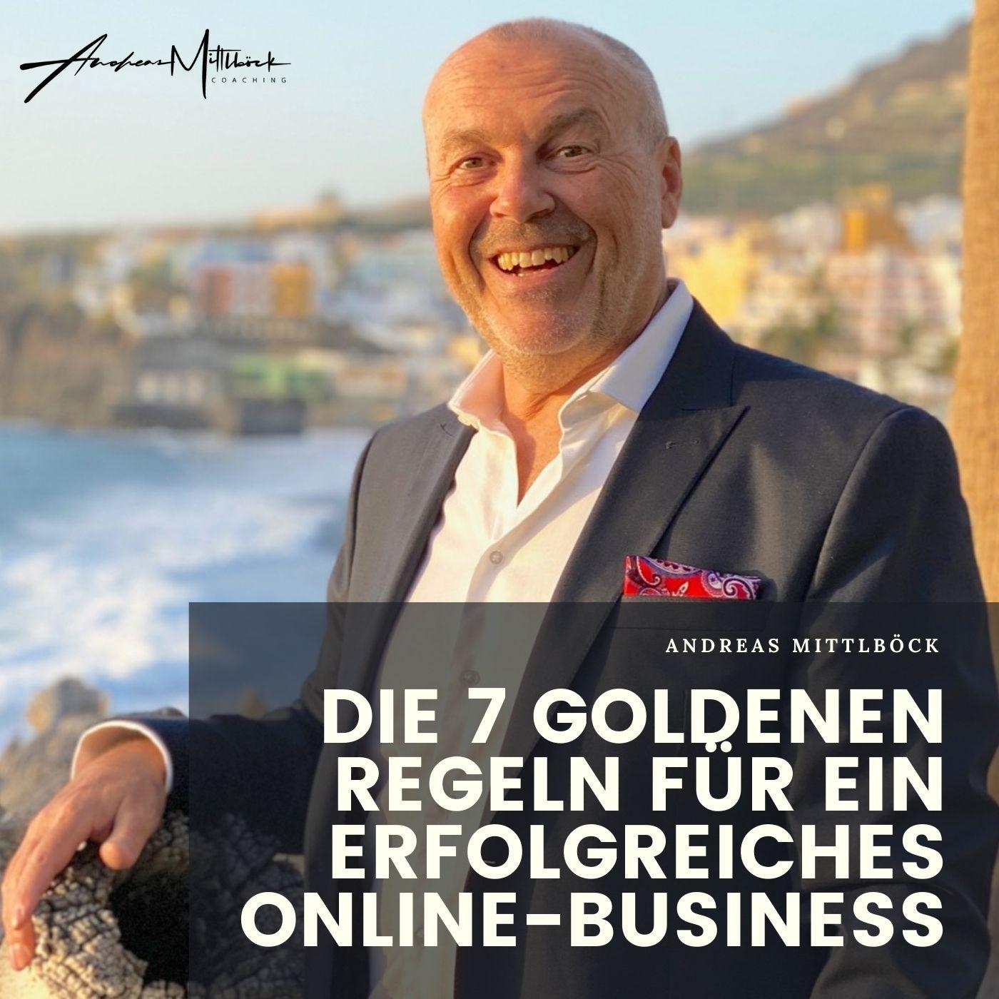 Die 7 goldenen Regeln fuer ein erfolgreiches online-Business